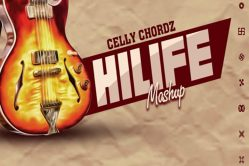 Audio: Hilife Mashup by Celly Chordz