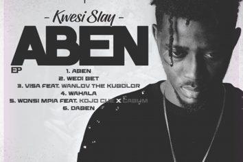 Audio: Aben EP by Kwesi Slay