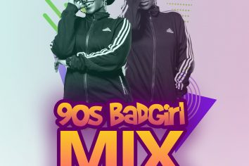 Audio: 90s BadGal Mix by DJ Poga