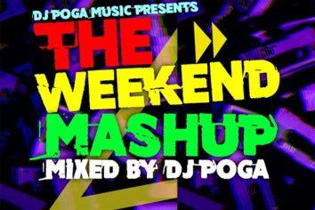 Audio: Weekend Mashup Vol.1 by DJ Poga