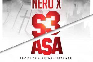 Audio: S3 Asa by Nero X