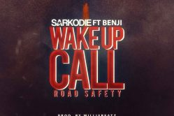 Audio: Wake Up Call (Road Safety) by Sarkodie ft. Benji