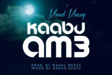 Audio: Kaabu Am3 by Manel Meezy