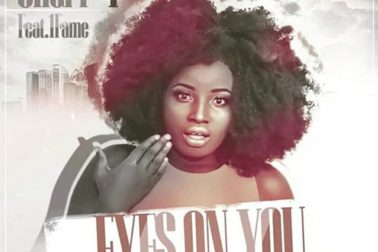 Audio: Eyes On You by Chari T feat. 1Fame