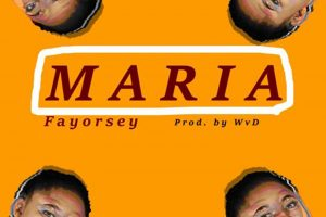 Audio: Maria by Fayorsey