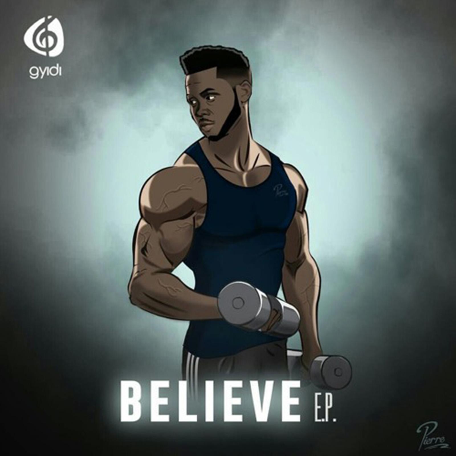 Believe EP by Gyidi
