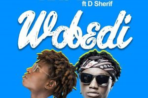 Audio: Wobedi by Ras Lipo feat. D Sherif