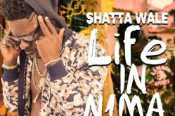 Audio: Life In Nima by Shatta Wale