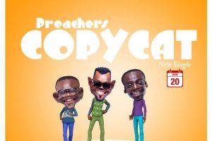 Audio: Copycat by Preachers