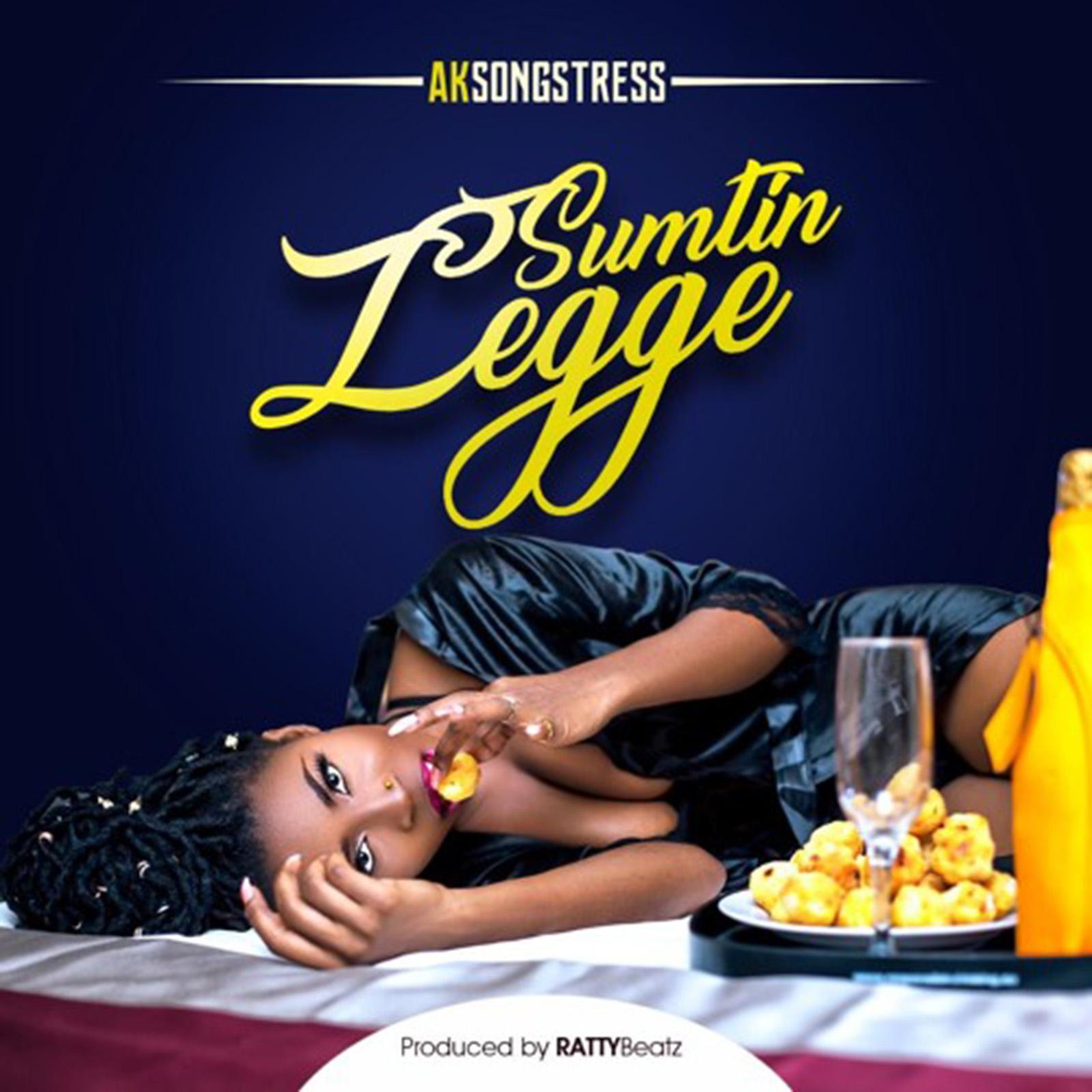 Sumtin Legge by AK Songstress