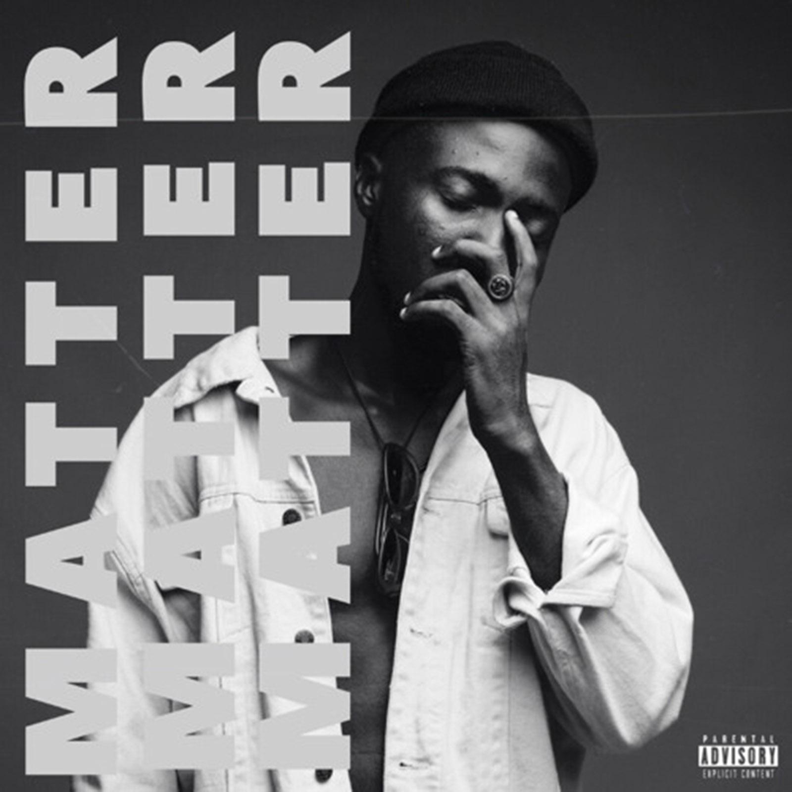 Matter by Kwame Yesu
