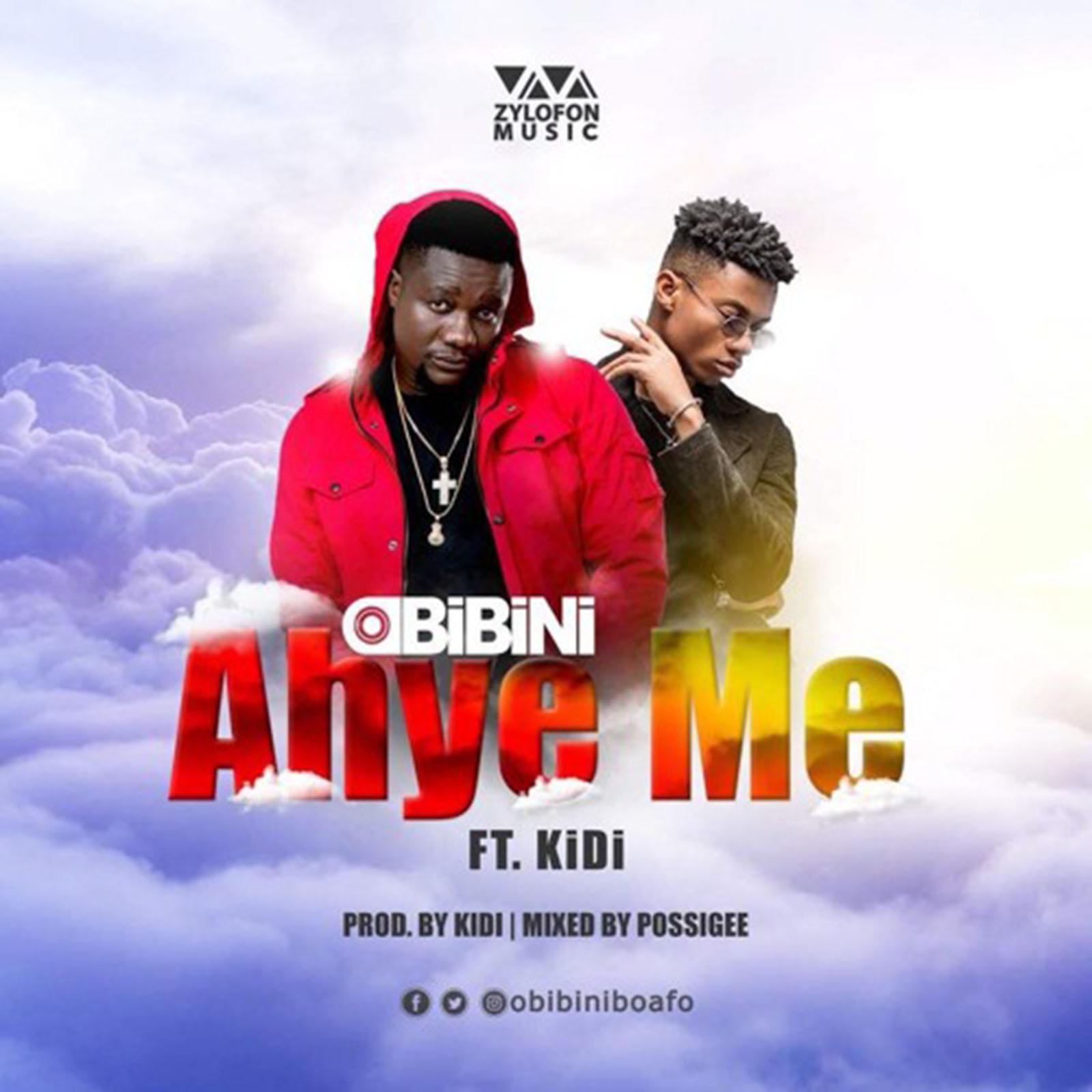 Ahye Me by Obibini feat. KiDi