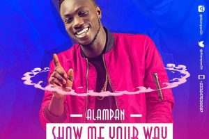 Audio: Show Me Your Way by Alampan
