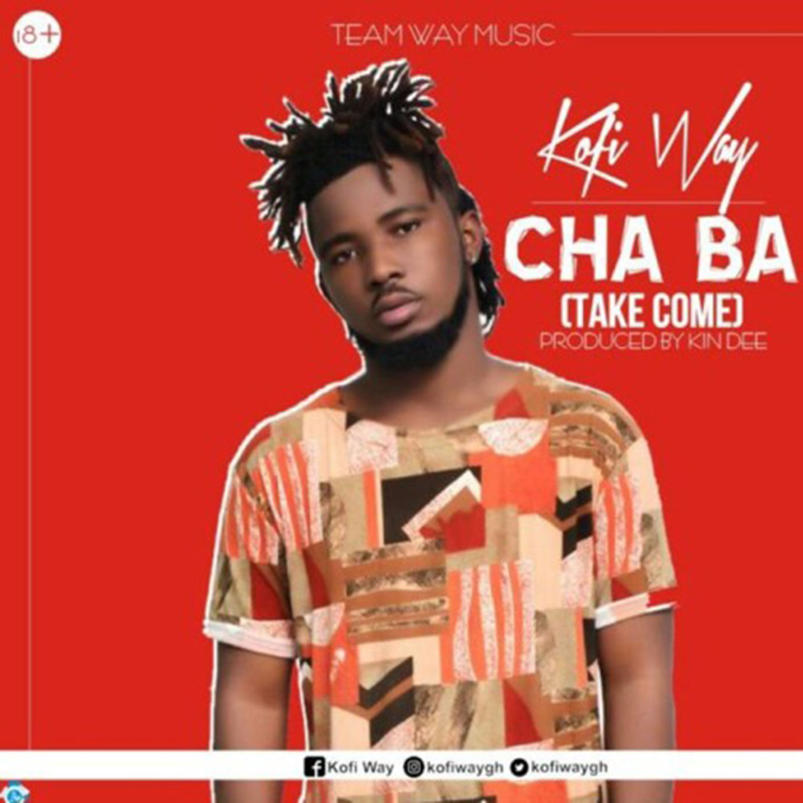 Cha Ba by Kofi Way