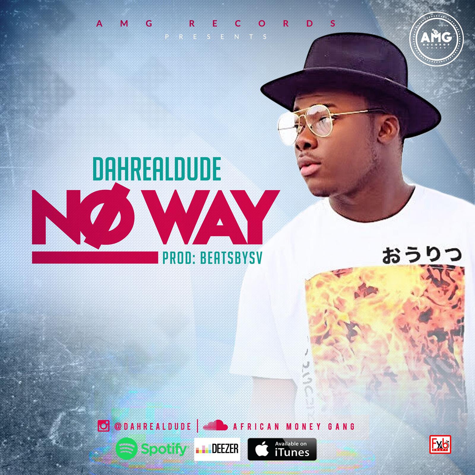 No Way by Dahrealdude