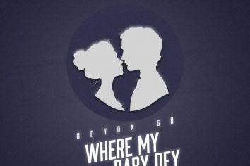 Audio: Where My Baby Dey (Acapella Cover) by Devox GH