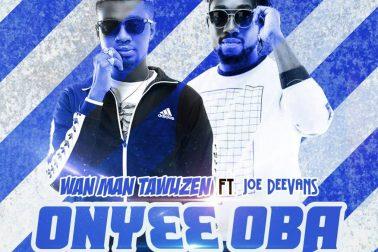 Audio: Ony333 Oba (Gringo Cover) by Wan Man Tawuzen feat. Joe Deevans