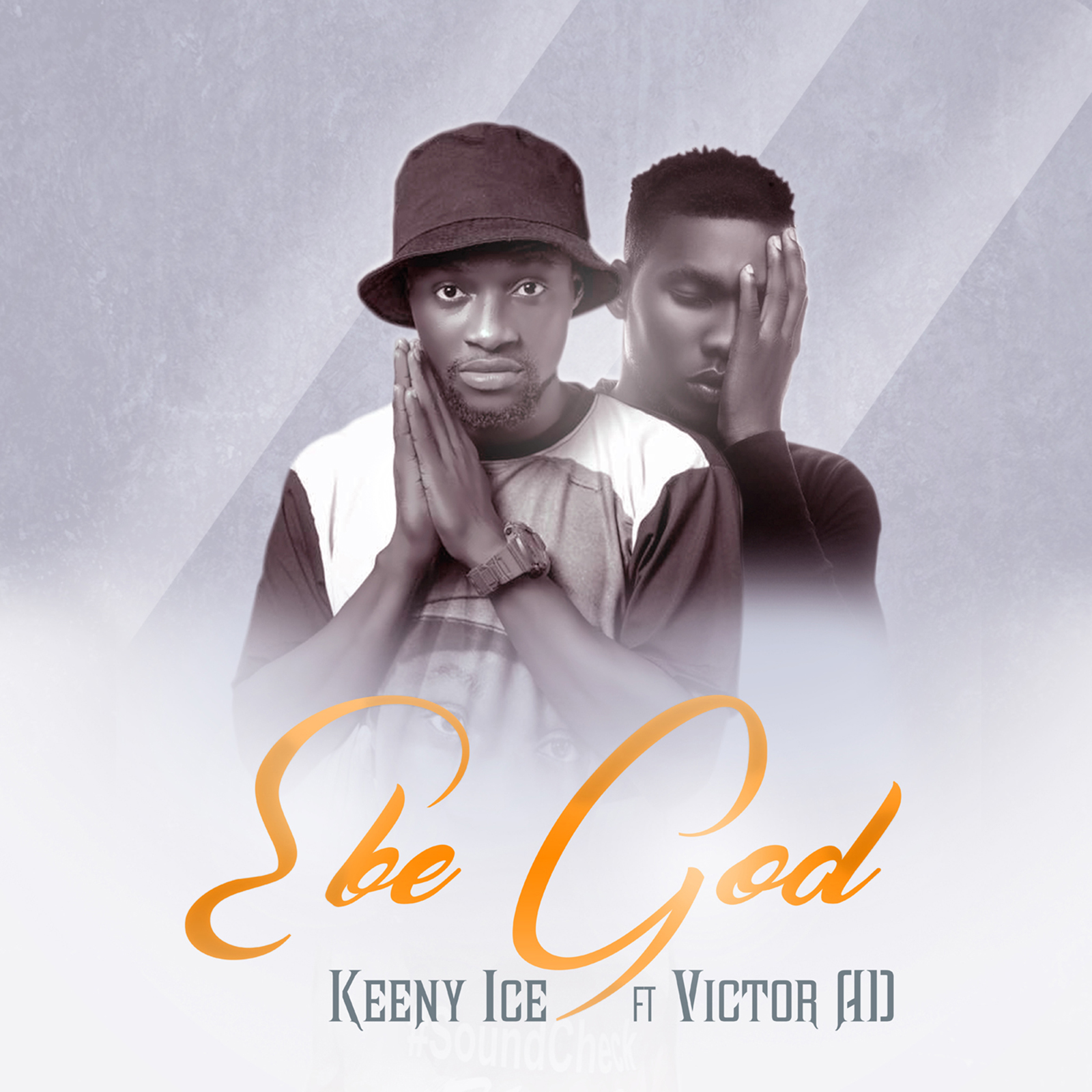 Ebe God by Keeny Ice feat. Victor AD