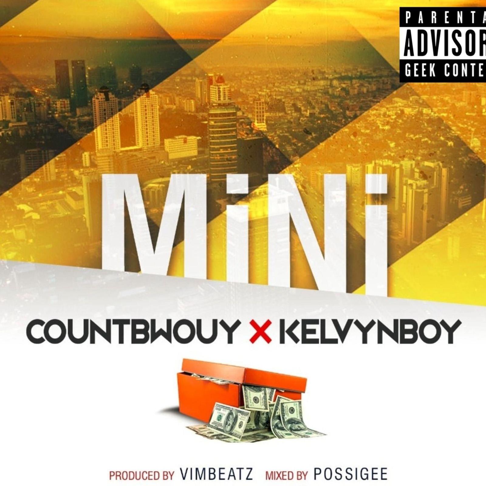 Mini by Countbwouy feat. Kelvynboy