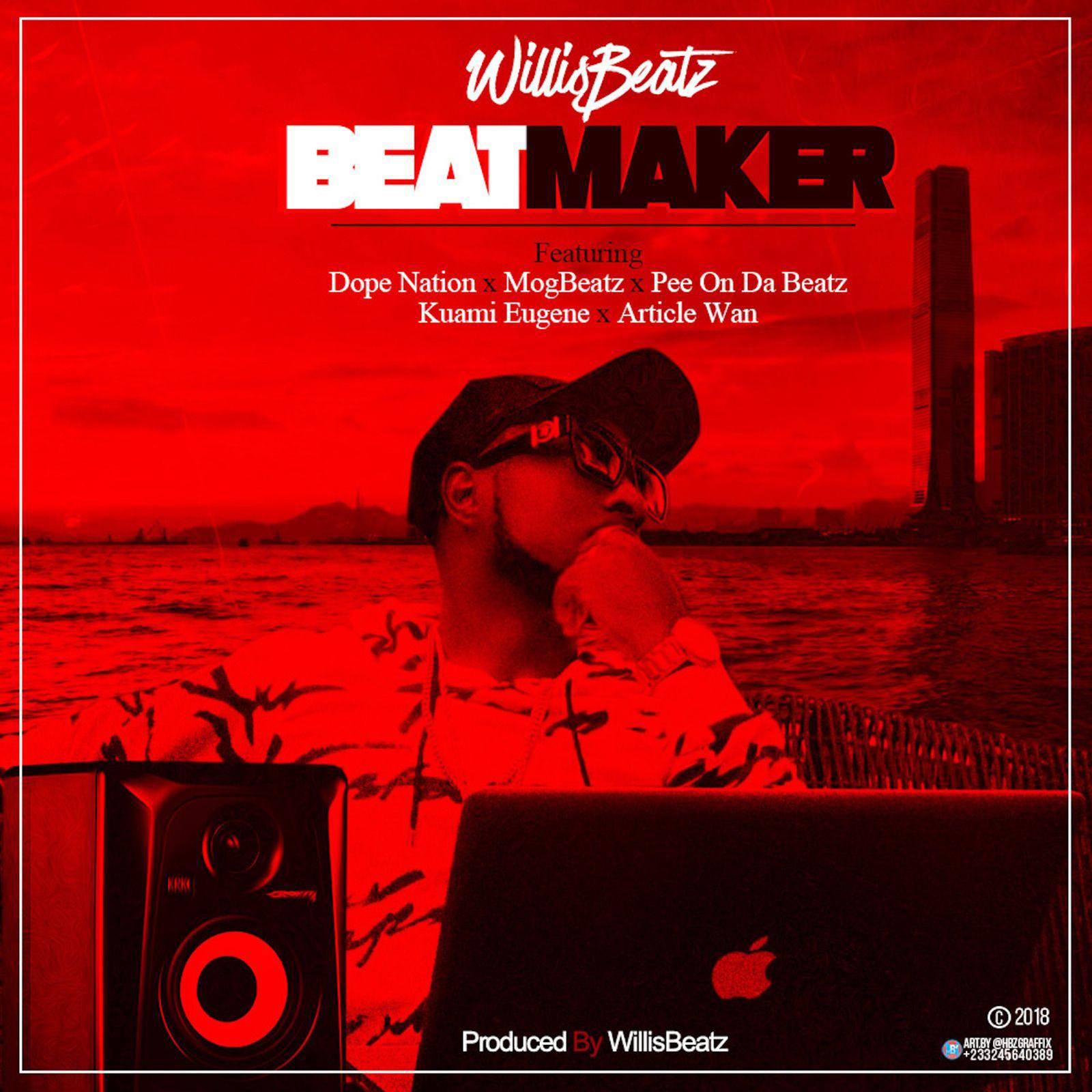 Beatmaker by WillisBeatz feat. Dopenation, MogBeatz, Pee On The Beatz, Kuami Eugene & Article Wan