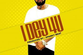 Audio: I Dey 4 U by Gasmilla