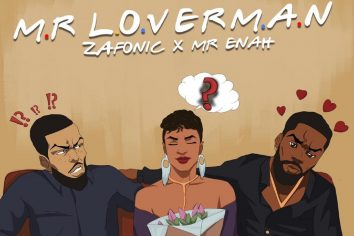 Audio: Mr. Loverman by Zafonic feat. Mr. Anah