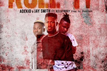 Audio: Roll It by AdeKid & Jay Smith feat. Kelvynboy