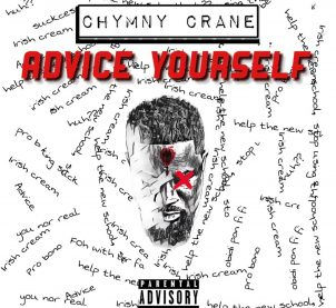 Audio: Advice Yourself by Chymny Crane
