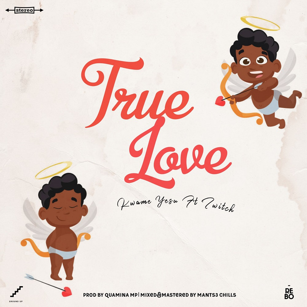 True Love by Kwame Yesu feat. Twitch