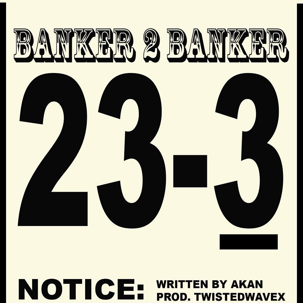 Banker 2 Banker by Akan