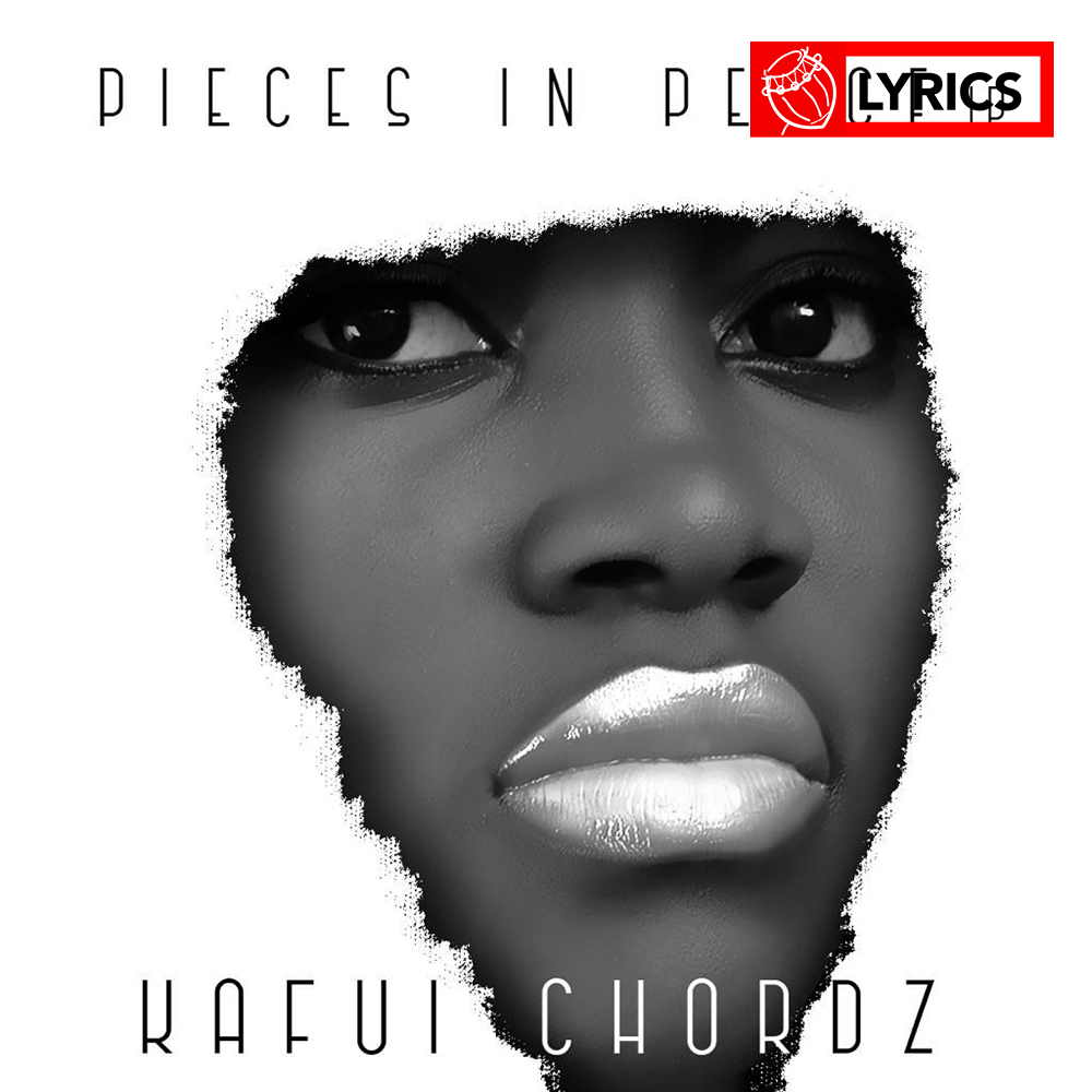 Lyrics: Music by Kafui Chordz